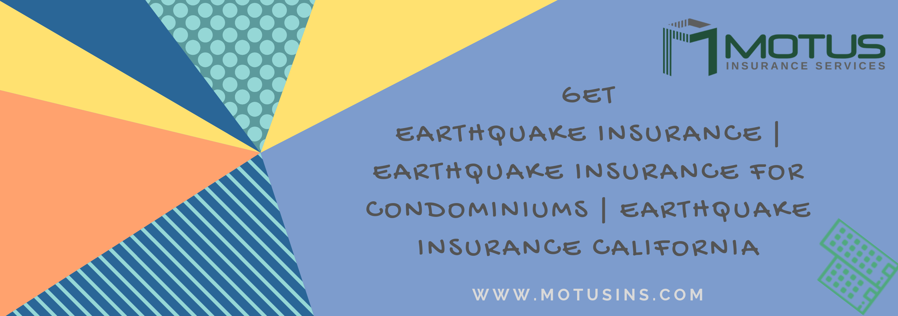 Get Earthquake Insurance Earthquake Insurance For Condominiums