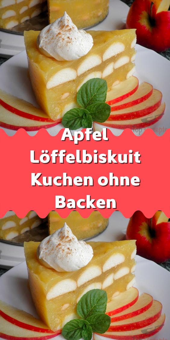 Apfel Loffelbiskuit Kuchen Ohne Backen Kuchen Ohne Backen Backen Kuchen