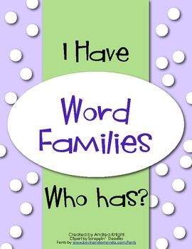 """I HAVE...WHO HAS?""  Focused on Word Families  $2.00"