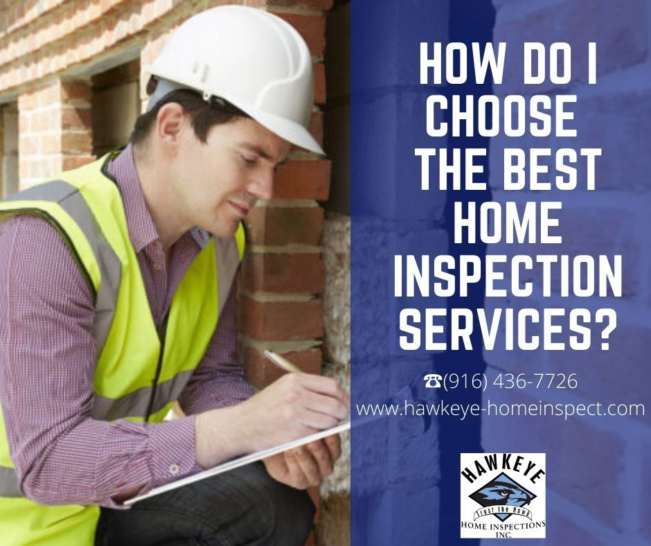 How do I Choose the Best Home Inspection Services Near Me