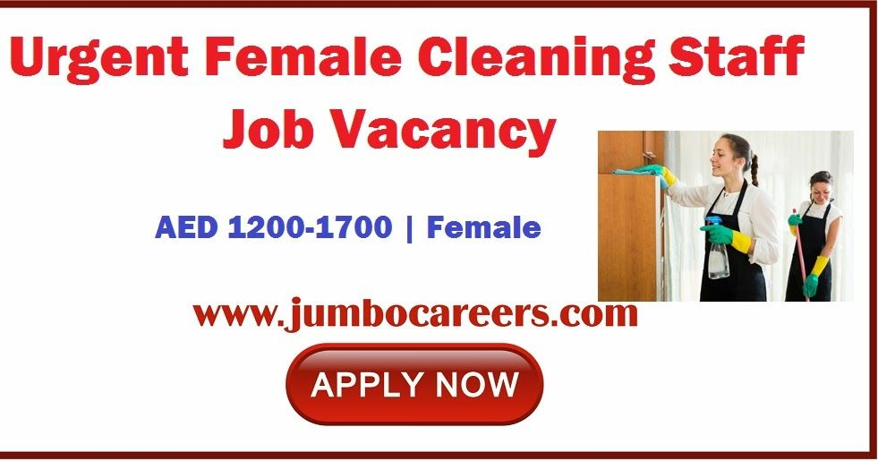 Urgent Female Cleaning Staff Jobs In Dubai Uae With Salary Of Aed