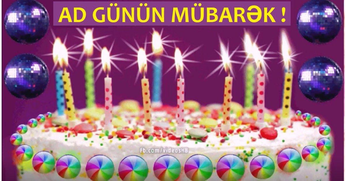 Ad Gunu Qeyd Etməsi Səkil Və Video Ad Gunun Mubarək Happy Birthday Buddy Happy Birthday Greetings Happy Birthday Greeting Card