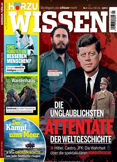 Die unglaublichsten #Attentate der Welt-#Geschichte: #Hitler, #Castro, #JFK   Jetzt in HOERZU #Wissen:  #Mord