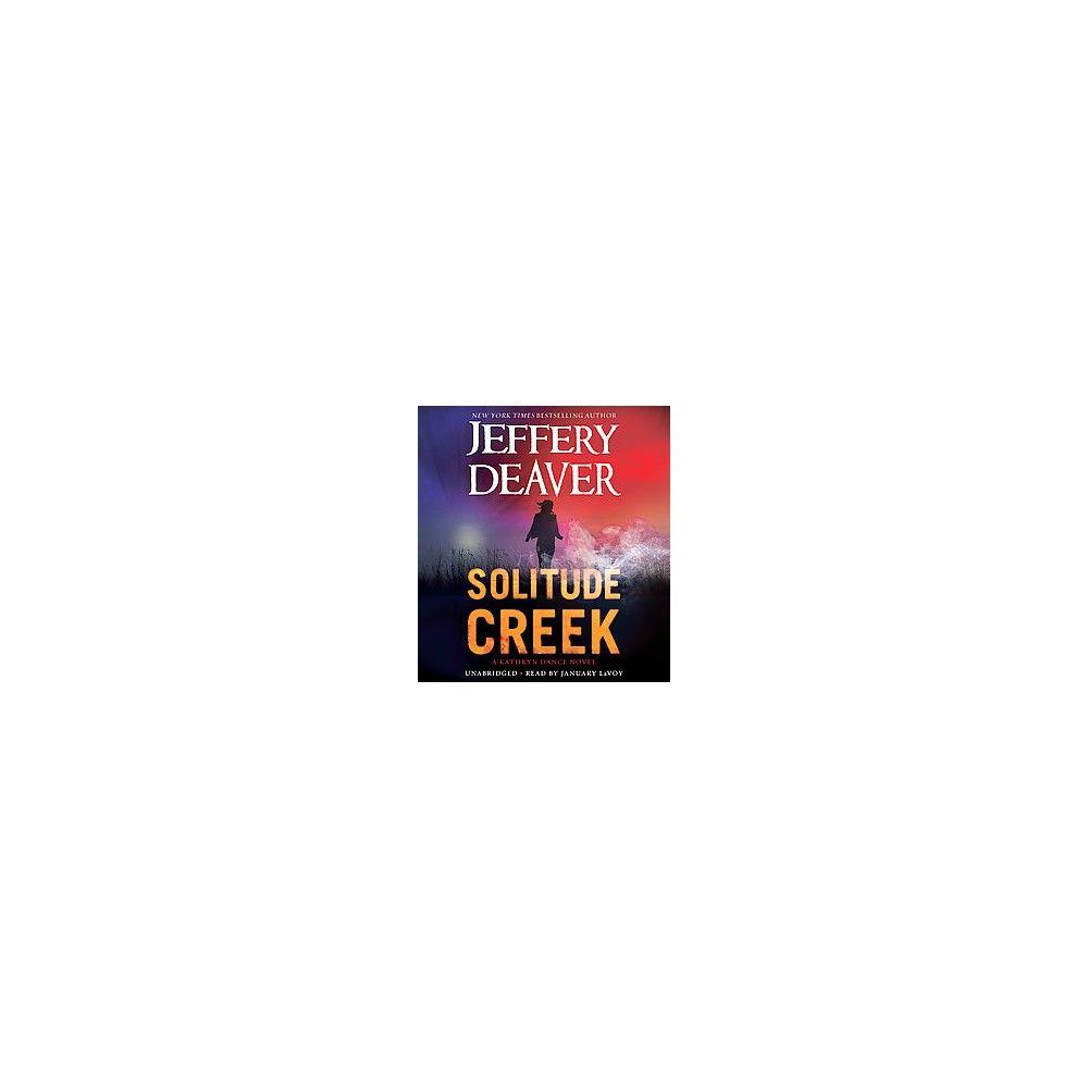 Solitude Creek ( Kathryn Dance) (Unabridged) (Compact Disc)