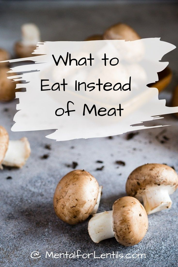 What to Eat Instead of Meat