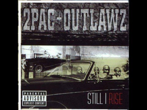 2pac - Still I Rise (Original) | Music & or pics of the