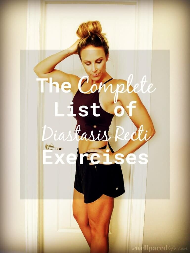 the complete list of diastasis recti exercises. 15 best moves to do.