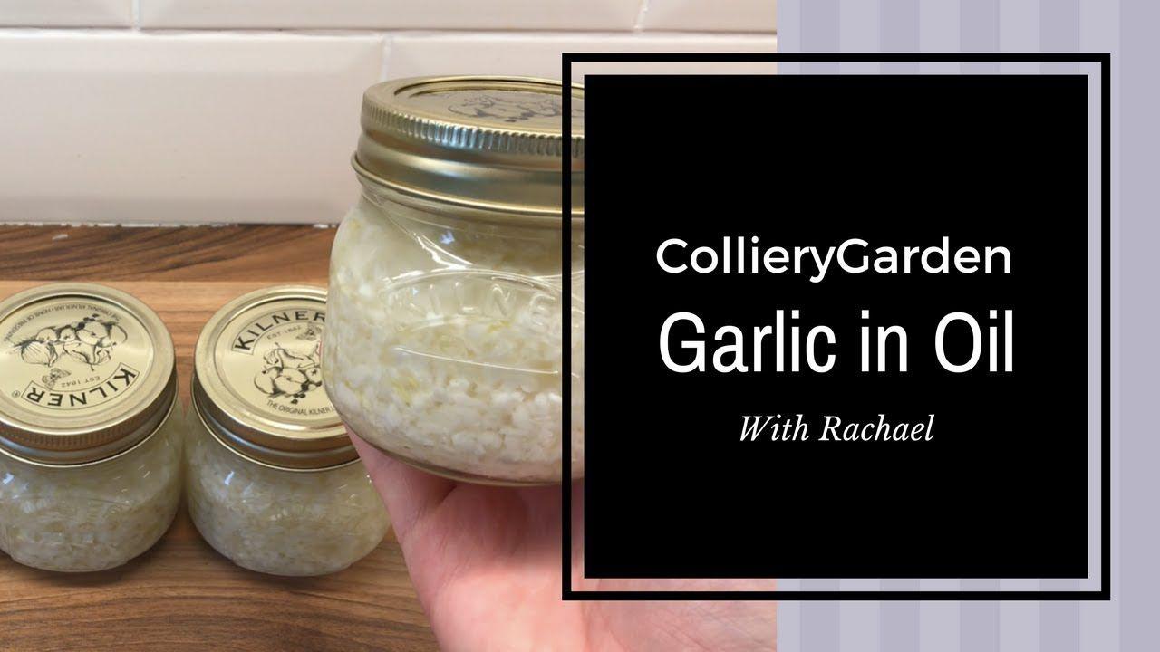 Rachael's Kitchen Safely Preserving Garlic in Oil