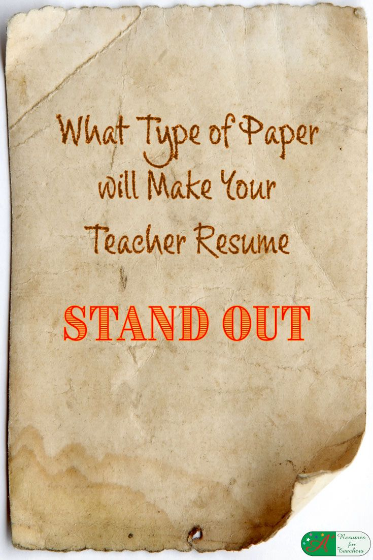 what type of paper will make your teacher resume stand out