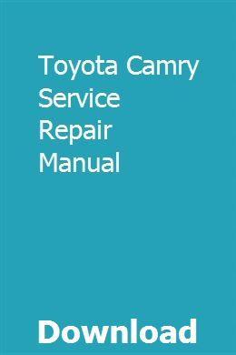 Toyota Camry Service Repair Manual | Repair manuals ...