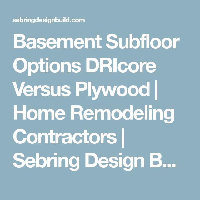 Basement Subfloor Options DRIcore Versus Plywood Home Remodeling - Bathroom subfloor options