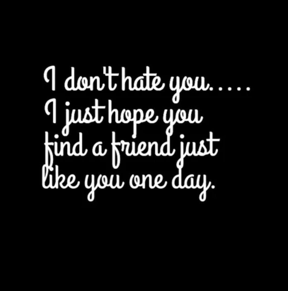 I Hope Backstabbing Quotes Betrayal Quotes Friends Quotes