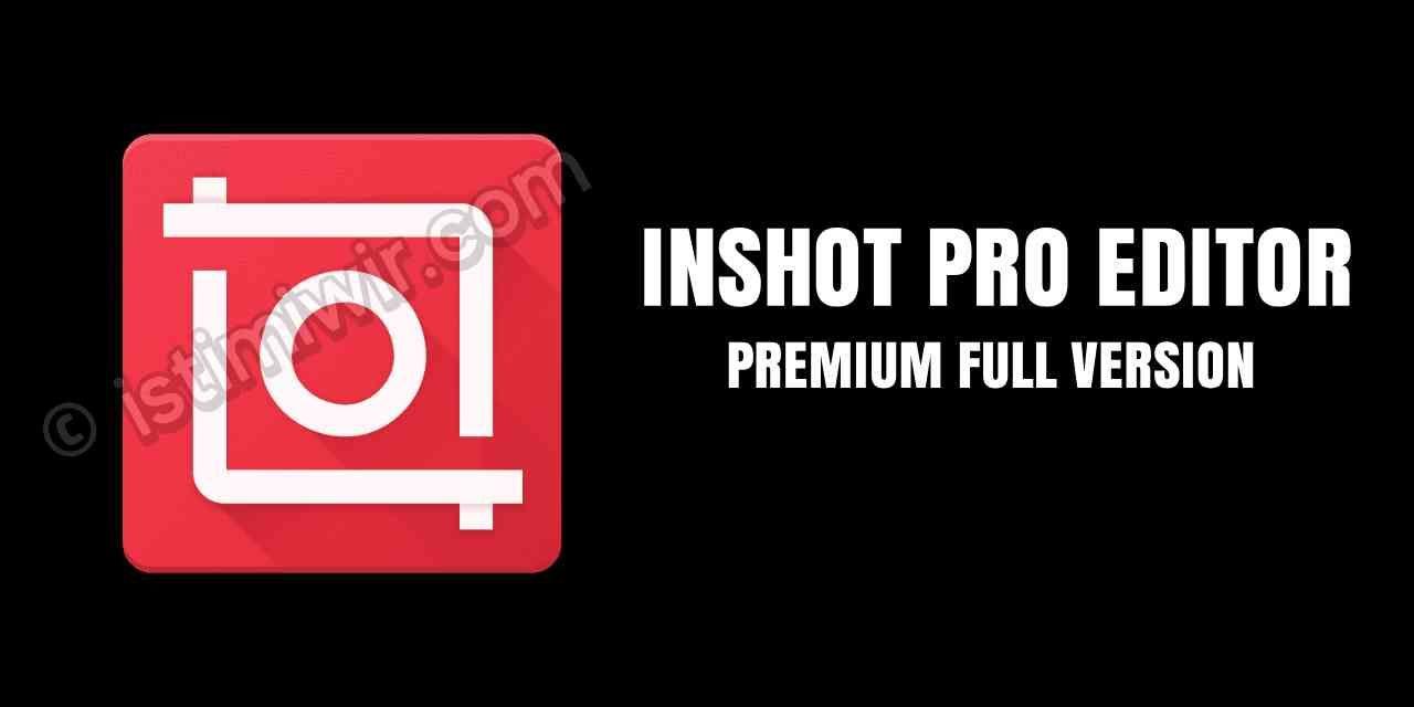 Inshot Pro Apk Mod Unlocked Android Apps Gaming Logos Version