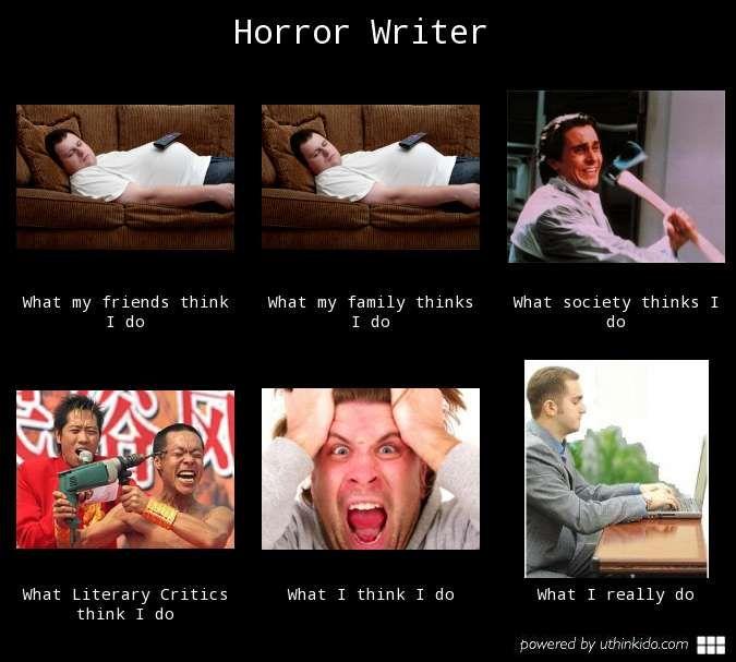 Horror Writer Jpeg 675 607 Funny Memes Memes Funny