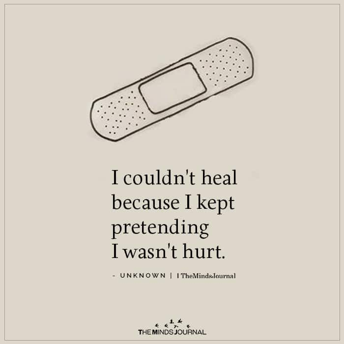 I Couldn't Heal Because I Kept Pretending I Wasn't Hurt