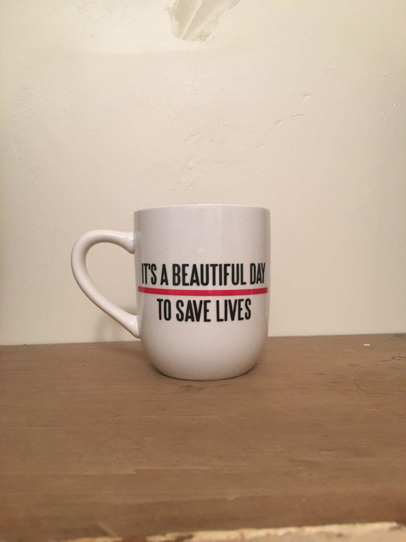 5f25ee8a5d9 It's a Beautiful Day to Save Lives Mug - Grey's Anatomy Coffee Mug ...