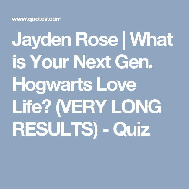 What Is Your Next Gen Hogwarts Love Life Very Long Results Harry Potter Life Quiz Hogwarts Harry Potter Quizzes