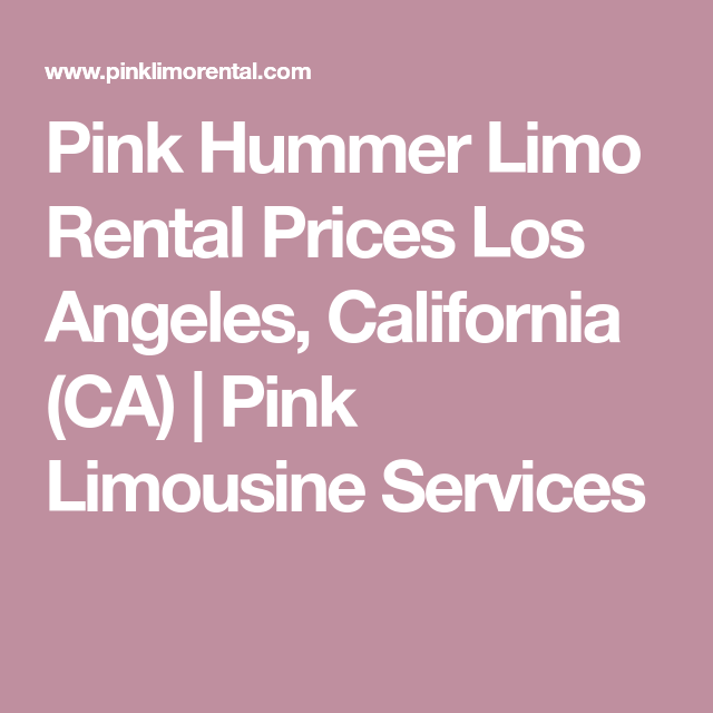 Pink Hummer Limo Rental Prices Los Angeles California CA Pink - Pink hummer limo los angeles