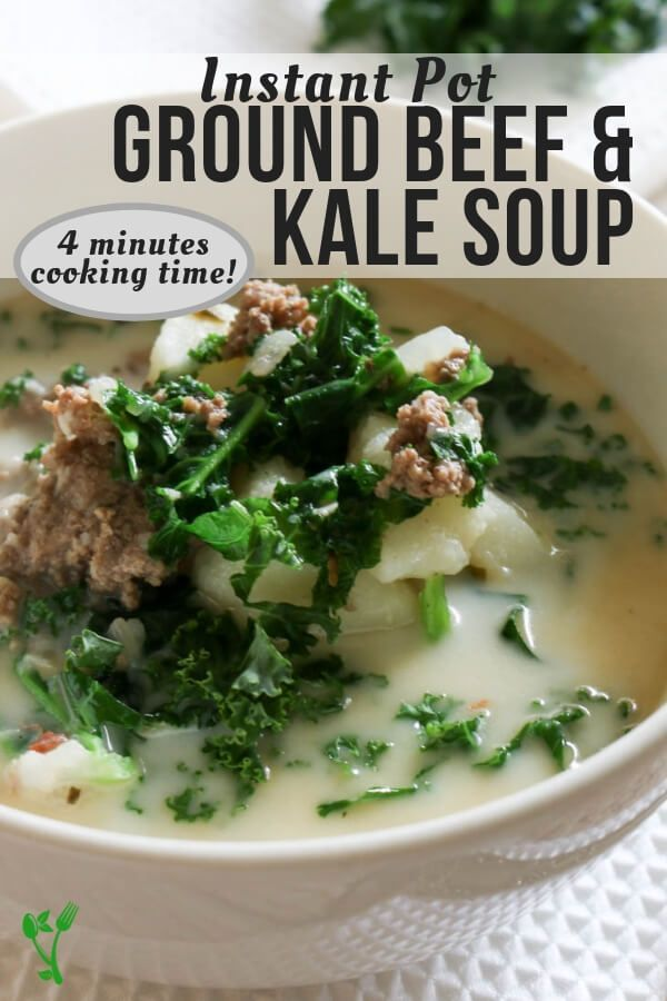 Pressure Cooker Ground Beef And Kale Soup With 4 Minutes Cooking Time This Soup Makes A Quick And Healthy Soup Recipes Kale Soup Healthy Instant Pot Recipes
