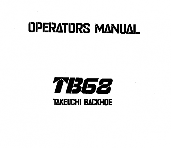 Takeuchi TB68 Backhoe Owners Operators Manual in 2020