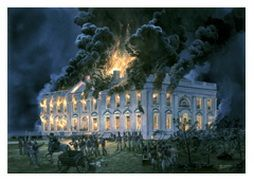 War Of 1812 Burning Of The White House By British Troops
