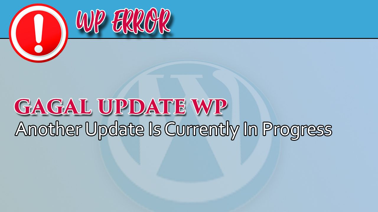 Error Another Update Is Currently In Progress Sedang Mengalami