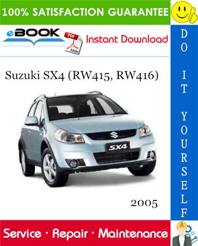 2005 Suzuki Sx4 Rw415 Rw416 Service Repair Manual Repair Manuals Suzuki Sx4