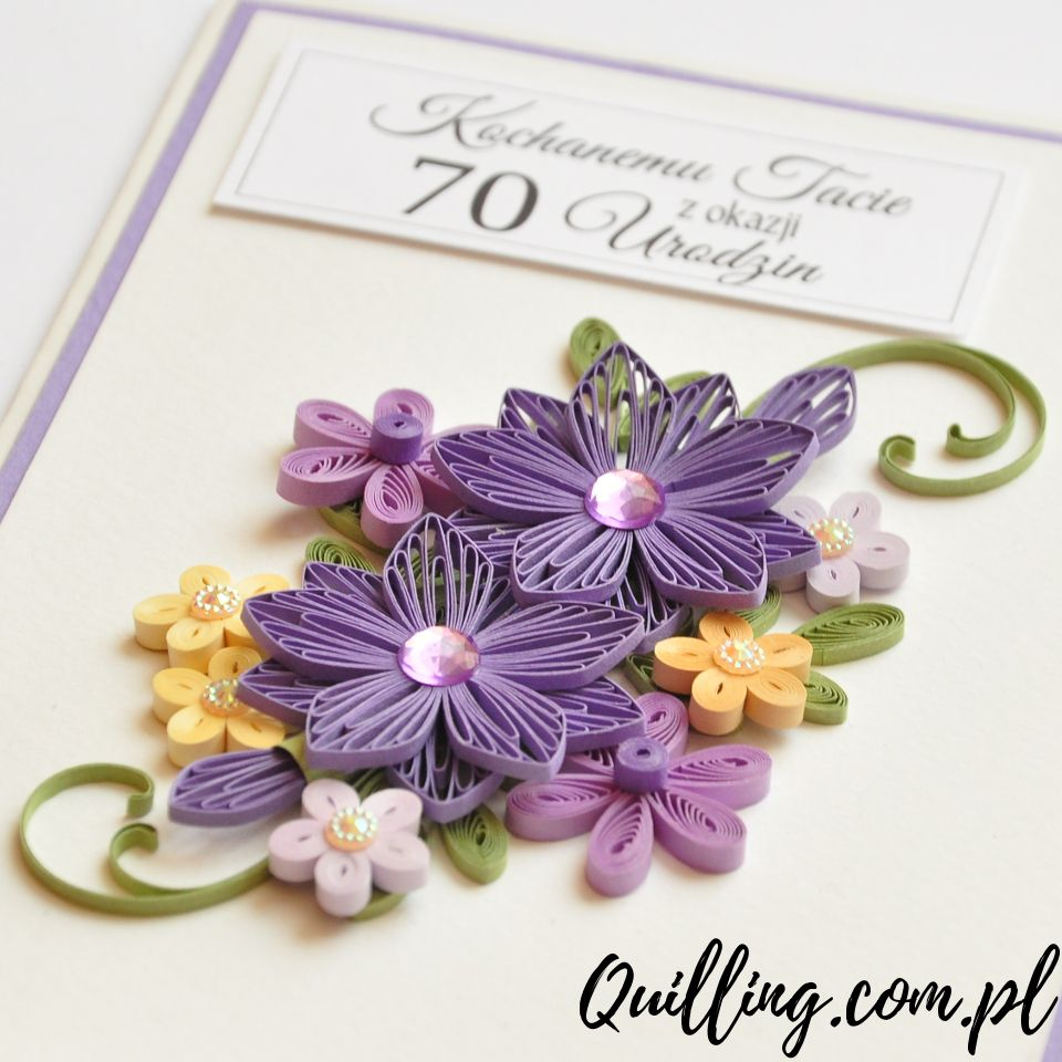 70 Urodziny Quilling Quilling Flowers