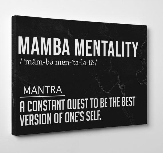 Mamba Mentality Definition, Kobe Bryant Quote Poster, Kobe ...