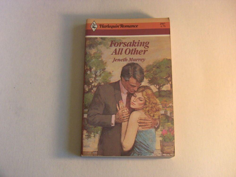 Harlequin Romance Paperback Book 2567 Forsaking All Other