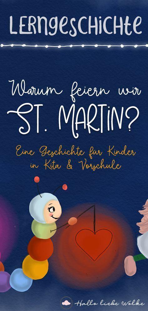 Glühwürmchen Bert und die Laterne - Warum feiern wir St. Martin? Eine Lerngeschichte für Kinder. • Hallo liebe Wolke