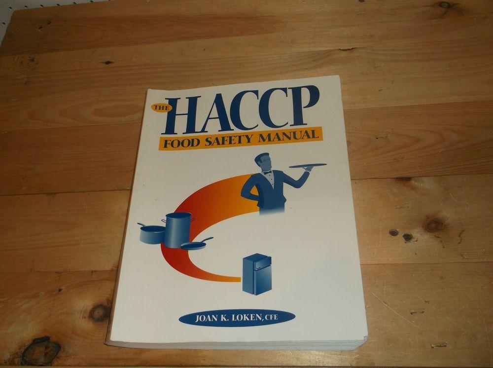 The Haccp Food Safety Manual By Joan K Loken Food Safety Manual Joan