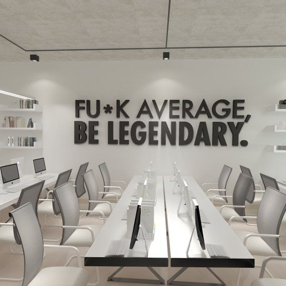 Be Legendary Workplace Wall Art Functional Office Décor