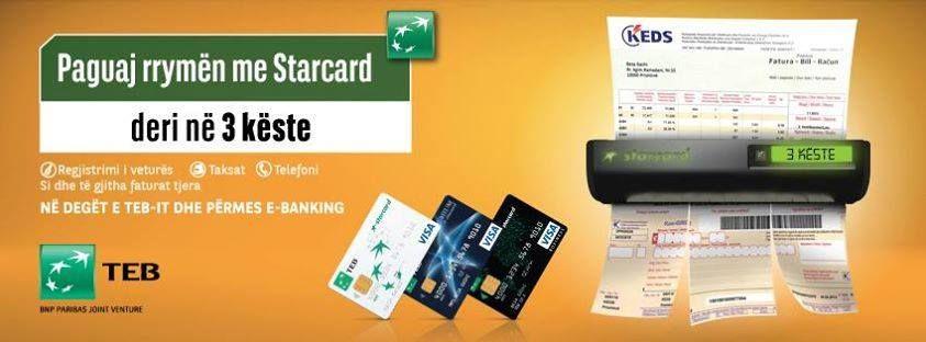 Paguaj Rrymën me Starcard deri ne 3 këste.  http://www.teb-kos.com/pagesa-e-faturave-me-starcard-me-keste-dhe-me-ebanking  #TEB #TEBbank #BankaTEB #TEBKosova #starcard