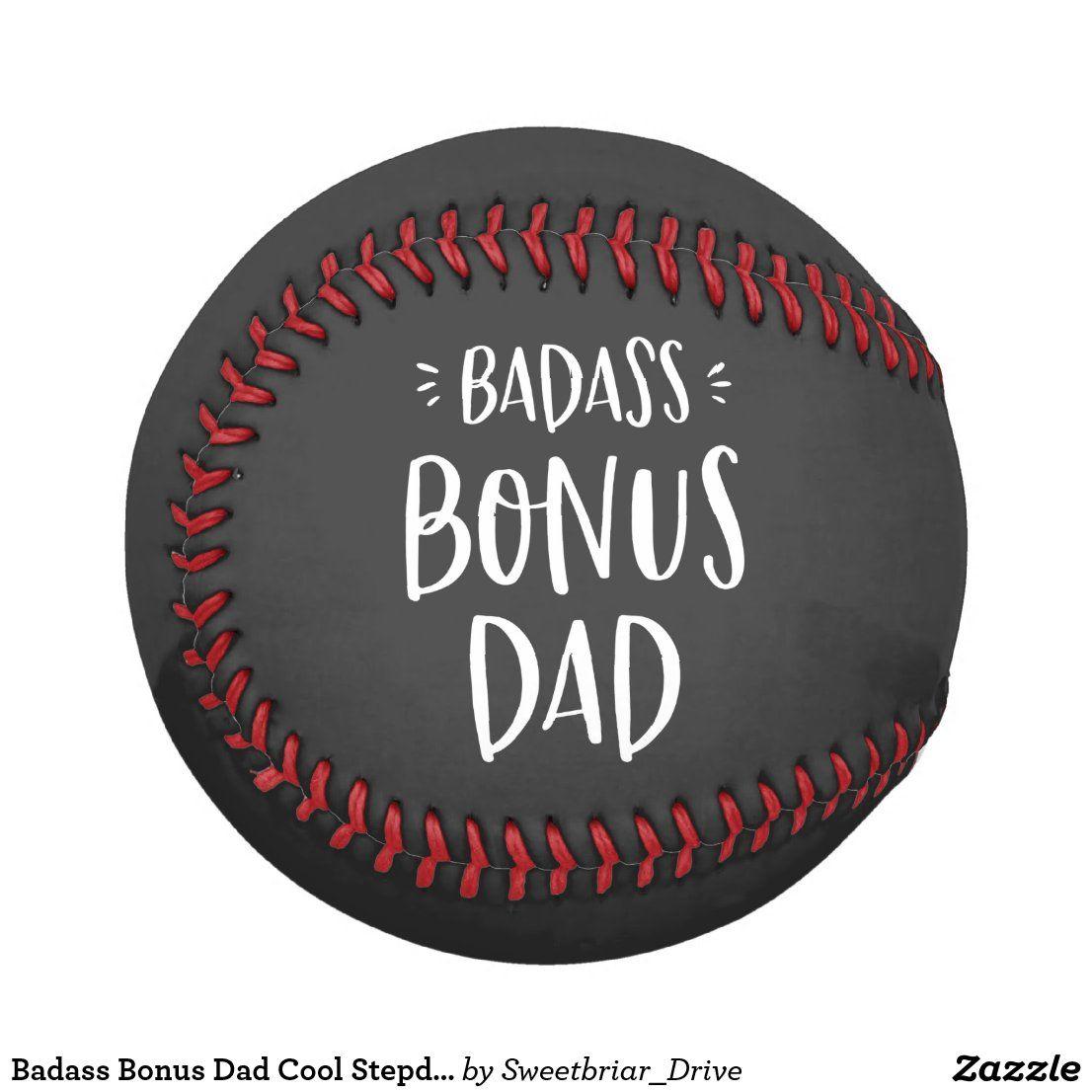 Badass bonus dad cool stepdad gift for stepfather baseball