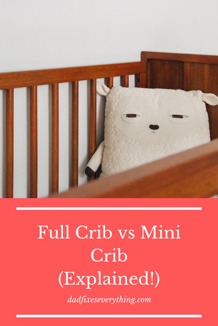 Crib Vs Mini Crib Differences Explained Plus Pros Cons Dad Fixes Everything Mini Crib Cribs Twin Cribs