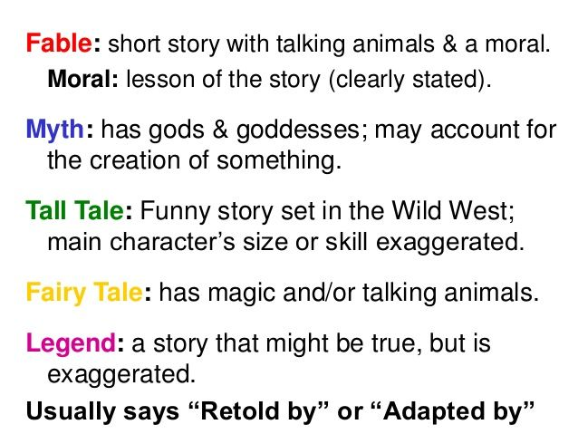 The differences and traits of types of stories and tales  Use those