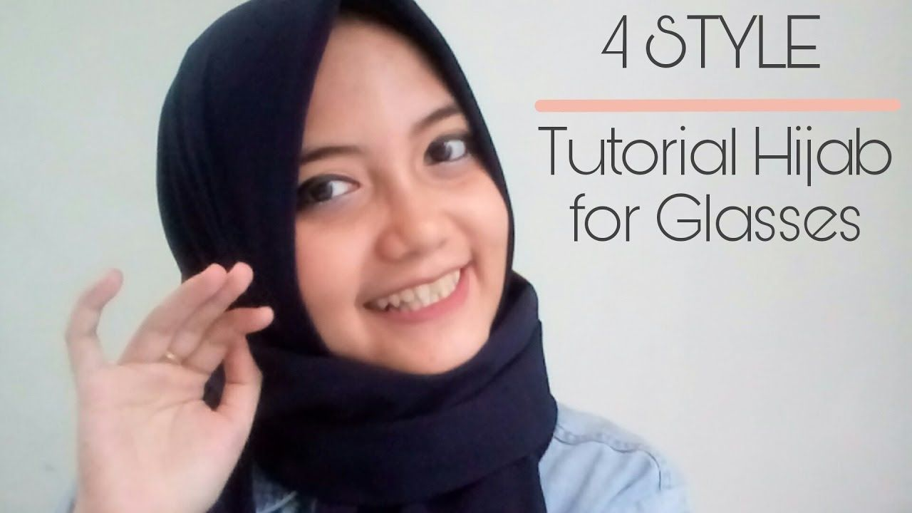 4 Simple Hijab For Glasses Turotial Hijab Pashmina Simple Untuk