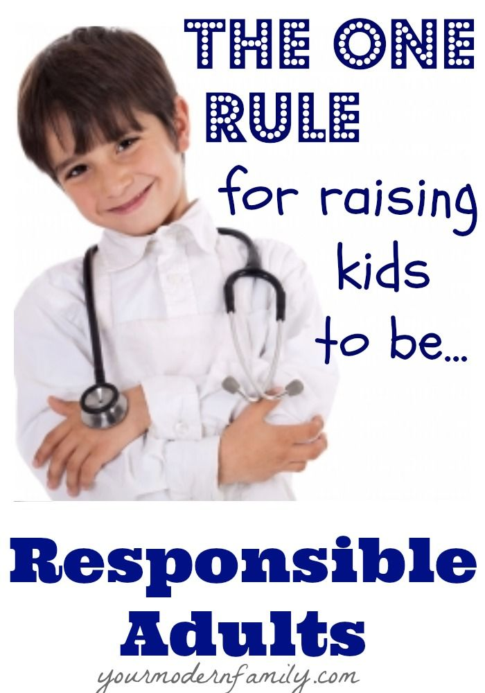 Raising kids to be responsible adults from Your Modern ...