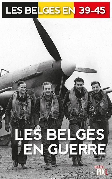 Les Belges en guerre • ...