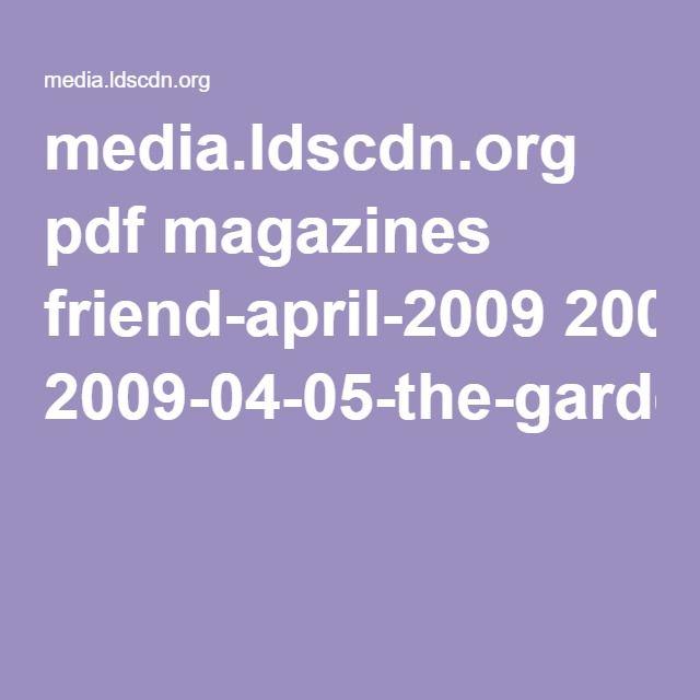 Poem. The Garden. LDS Friend magazine   Holiday - Easter   Pinterest ...