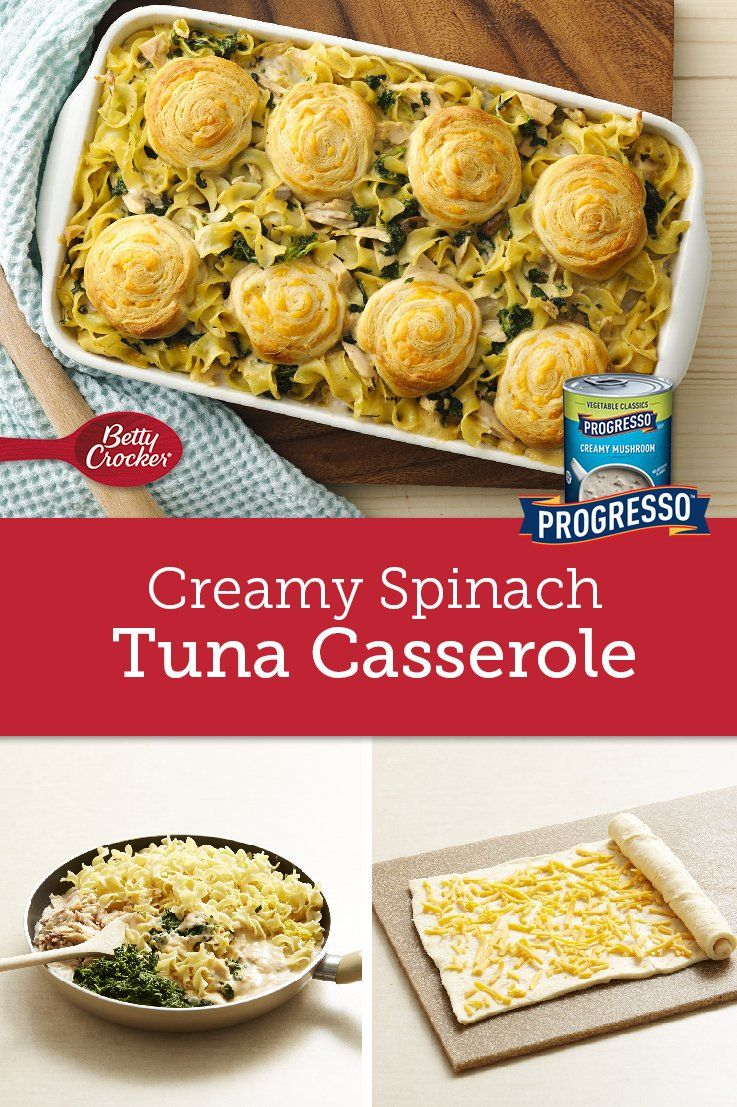This Tuna Casserole Is Anything But Basic We Took A Classic Recipe And Dressed It Up With Cheesy Crescent Pinwheels And Tuna Casserole Creamy Spinach Recipes