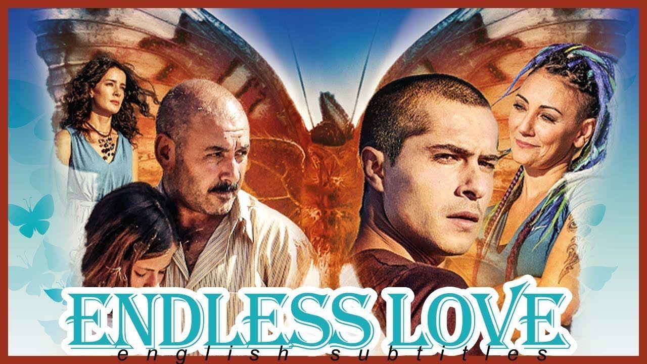 Endless Love Turkish Drama Movie English Subtitles Youtube Drama Movies Subtitled Drama