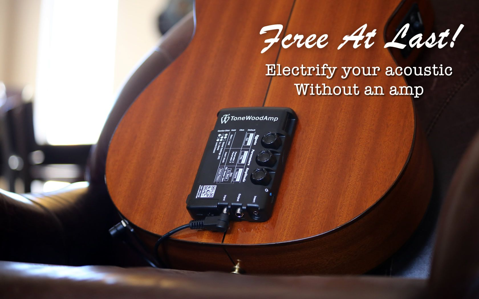 Tonewood Amp Electrify Your Acoustic With Electric Effects Generated From Your Acoustic Guitar Acoustic Guitar Acoustic Guitar
