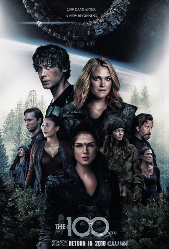 The 100 Season 5 2018 The 100 Poster The 100 The 100 Show