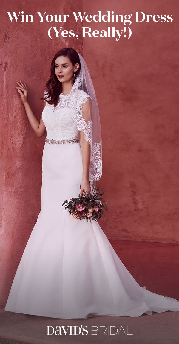 Enter now for your chance to win your David\'s Bridal gown, totally ...