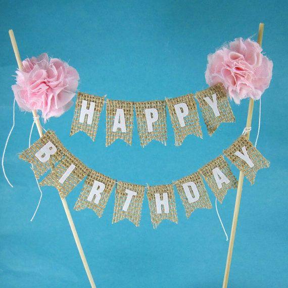 Rustic burlap cake banner Pink Birthday cake bunting Cake Bunting