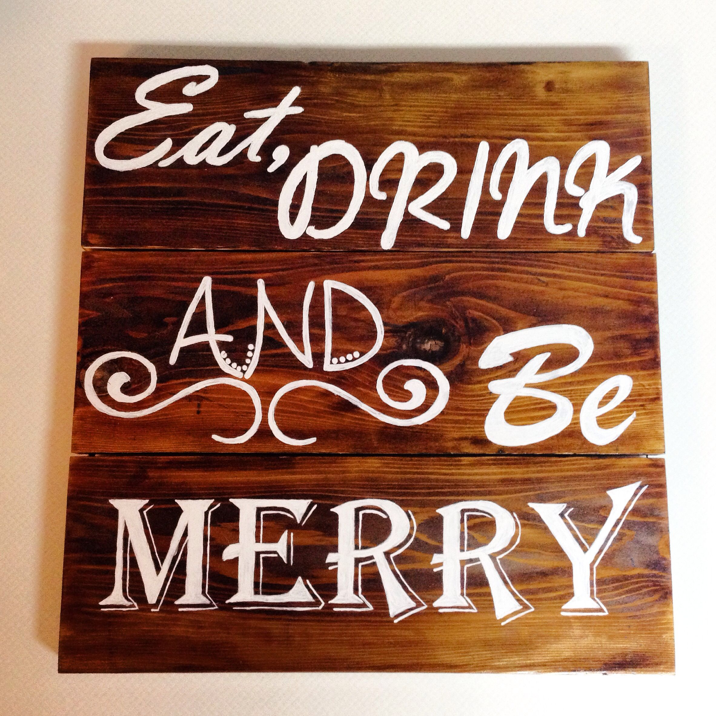 Eat Drink Be Merry Sign Diy Crafts Merry Crafts