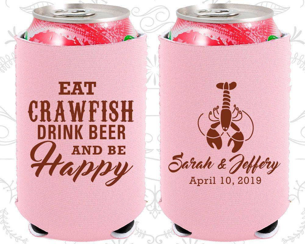 Eat Crawfish, Drink Beer, Be Happy, Neoprene Wedding, New Orleans ...