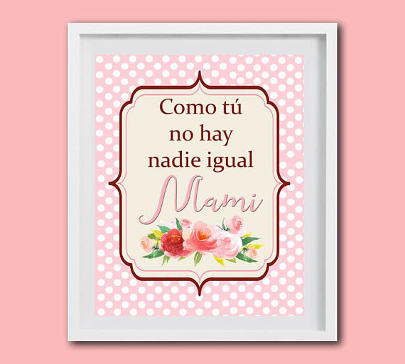 Spanish Quote For Mother S Day Spanish Inspirational Message